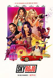 Netflix presenta el primer póster y tráiler de 'Sky Rojo'| Noche de Cine